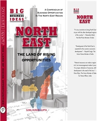 North East: The Land of Rising Opportunities